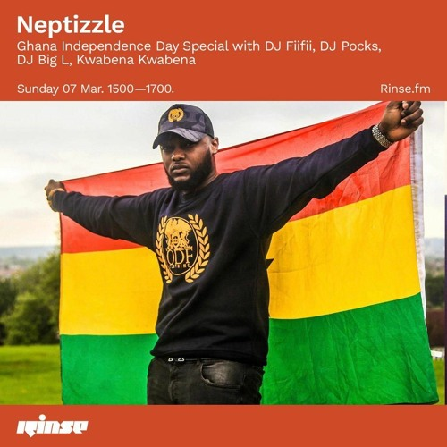 Ghana 64th Independence 2021 ★ || @RinseFM Guest Mix W/ @DjNeptizzle #UABSHOW - Mixed By @PocksYNL