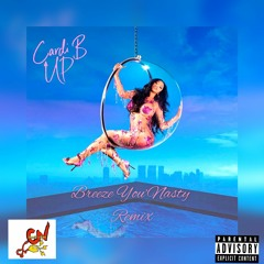 Cardi B - Up ( Breeze You'Nasty Rmx )