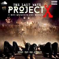 PROJECT X - The Last Wave - 3hr+ Quarantine 2021 Pre-Summer Mix