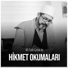 M. Fatih Çıtlak ile Hikmet Okumaları (24.03.2014)