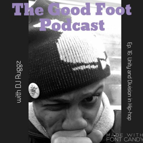 TGFPodcast Ep. 16 Unity and Division between Hip-hop Elements