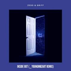 Zedd - Inside Out (_YoungMozart Remix/Audio) ft. Griff