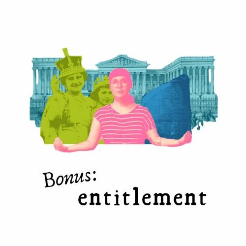 BONUS: Entitlement