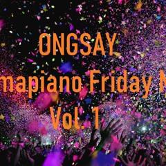 Amapiano Friday Mix Vol. 1 || 21 February 2020