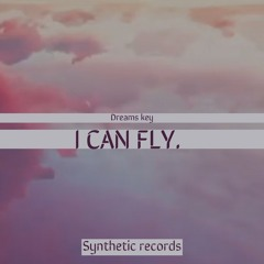 Dreams key - I Can Fly