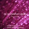 Download TE MANDO UN BESO (c) Mp3