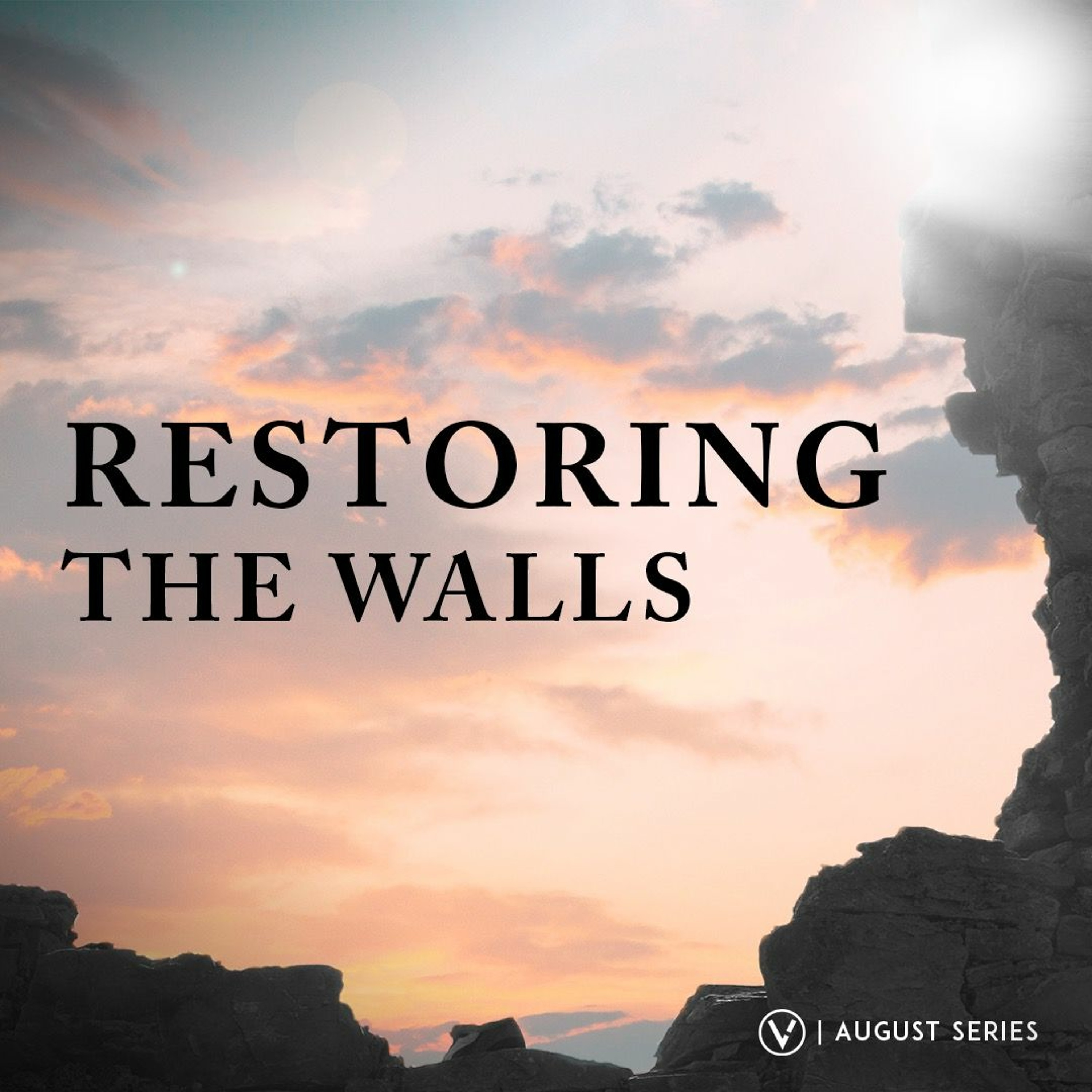 Inspecting The Walls Of Our Soul | Restoring The Walls | Pastor Edwin J. Perez