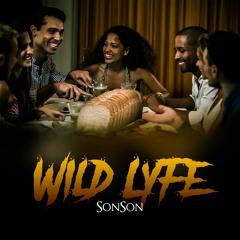 Wild Lyfe by Sonson