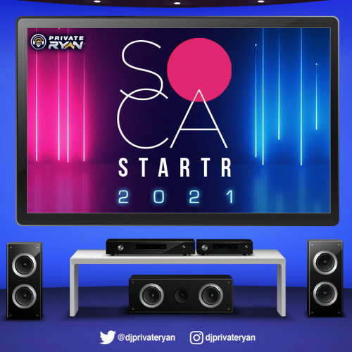 Private Ryan Presents Soca Starter 2021 (The Quarantine Soca House Party)