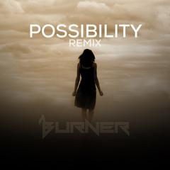 Lykke Li x Burner - Possibility REMIX