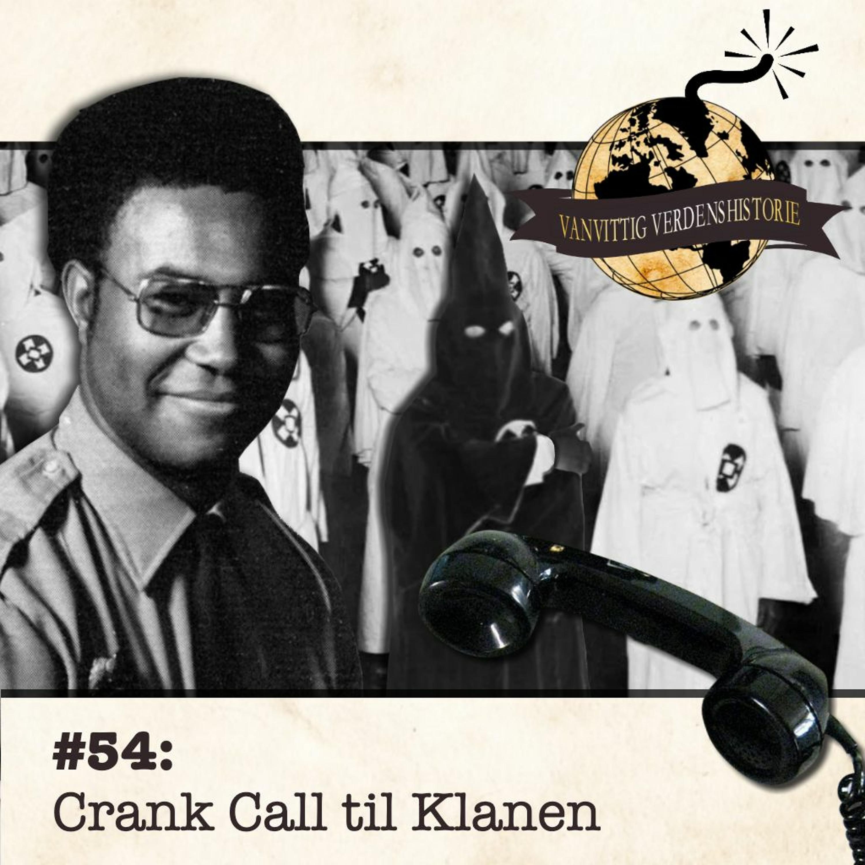 #54: Crank Call til Klanen