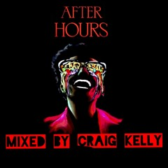 AFTER HOURS - MIXED BY CRAIG KELLY