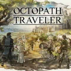 Cyrus Final Boss Battle (For Truth + Battle at Journey's End) - Octopath Traveler
