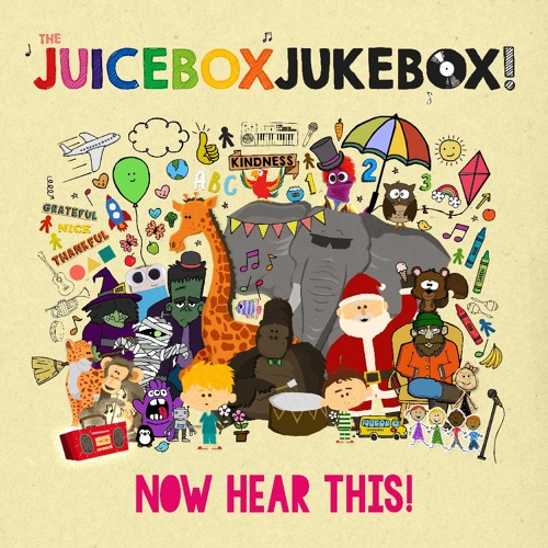 """The Juicebox Jukebox """"Now Hear This!"""" Full Album Preview"""