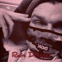 RAIN DROPS (prod. by Kiyoto)