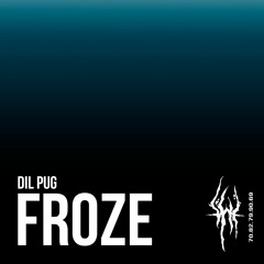 Dil Pug - Froze [Buy - for free download]