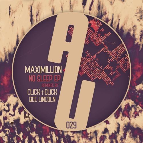 Maximillion - No Sleep (Click † Click's Awake Since 95 Mix)