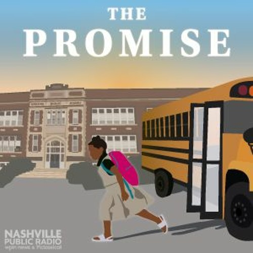 The Promise from Nashville Public Radio: Social and Emotional Learning Spot