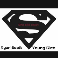 She Still Callin Ft Young Rico