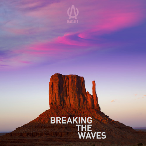 Breaking The Waves (Extended Version)