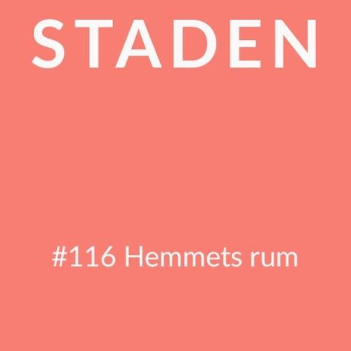 #116 Staden – Hemmets rum