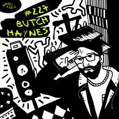 Radio Show #227: Butch Haynes