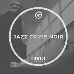 Jazz Crime Noir
