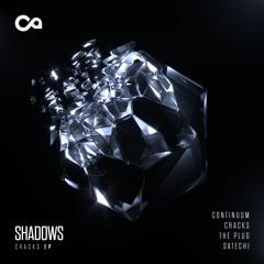 Shadows - The Plug [Premiere]