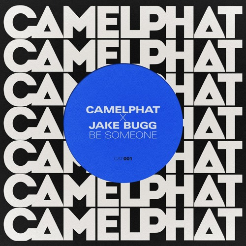 camelphat be someone