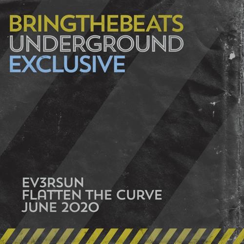 Ev3rsun - Flatten the Curve - June 2020