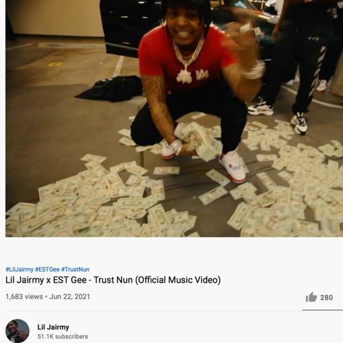 Lil Jairmy X EST Gee - Trust Nun (Official Music Video) (1)