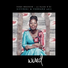 Free Download: Hawa Boussim - Le Kunde D'Or (Siffredi & Ferraro Edit) [Wired]