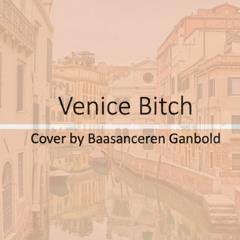 Venice Bitch (Cover)