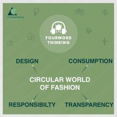 Episode 08: Circular World of Fashion