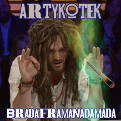 Bradaframanadamada