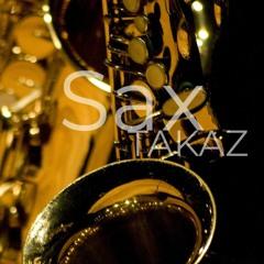 TAKAZ - Sax