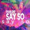 Say So (Feat. Doja Cat & Nicki Minaj) [Chill Say So Trap Rock Song]
