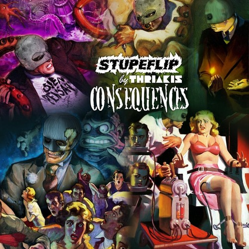 Stupeflip by Thriakis – Conséquences