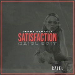 Benny Benassi - Satisfaction (CAIEL Edit)