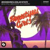 Moonshine & Solar State - Beautiful Girls (feat. Alva Grape)