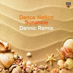 Dance Nation - Sunshine (Dannic Extended Remix)