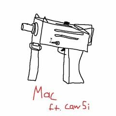 mac ft. cawsi [prod. bwser]