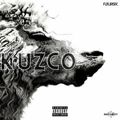KUZCO (ft. Futuristic)