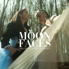 Giolì & Assia - #AcousticSession of Moon Faces EP