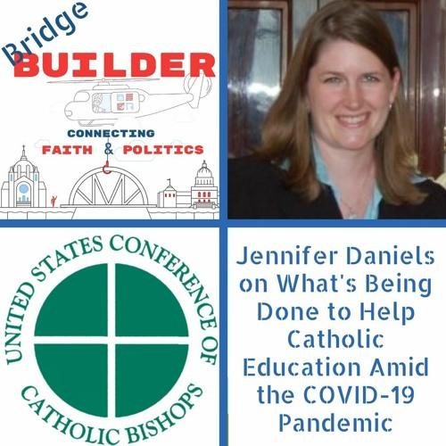 Jennifer Daniels of the USCCB on Catholic Education Amid the COVID-19 Pandemic