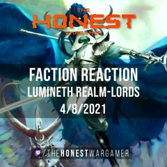Age of Sigmar 3 Faction Reaction: Lumineth Realm-Lords