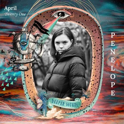 Penelope : Deeper Sounds / Emirates Inflight Radio - April 2021