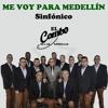Me Voy para Medellín, Sinfónico