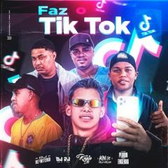 FAZ O TIK TOK PORTANDO MINHA GLOCK ( DJS HL DE NTR, KN DE VV E 2J DO TB )