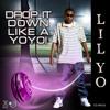 Download Drop It Down Like a Yo Yo! Mp3